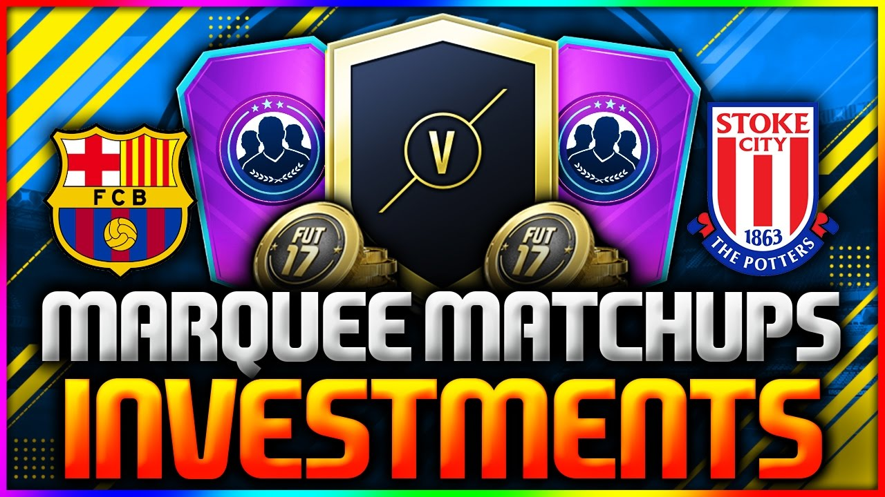 FIFA 17 Marquee Matchups SBC January 2017 Predictions and Best Investment Tips For MM SBC
